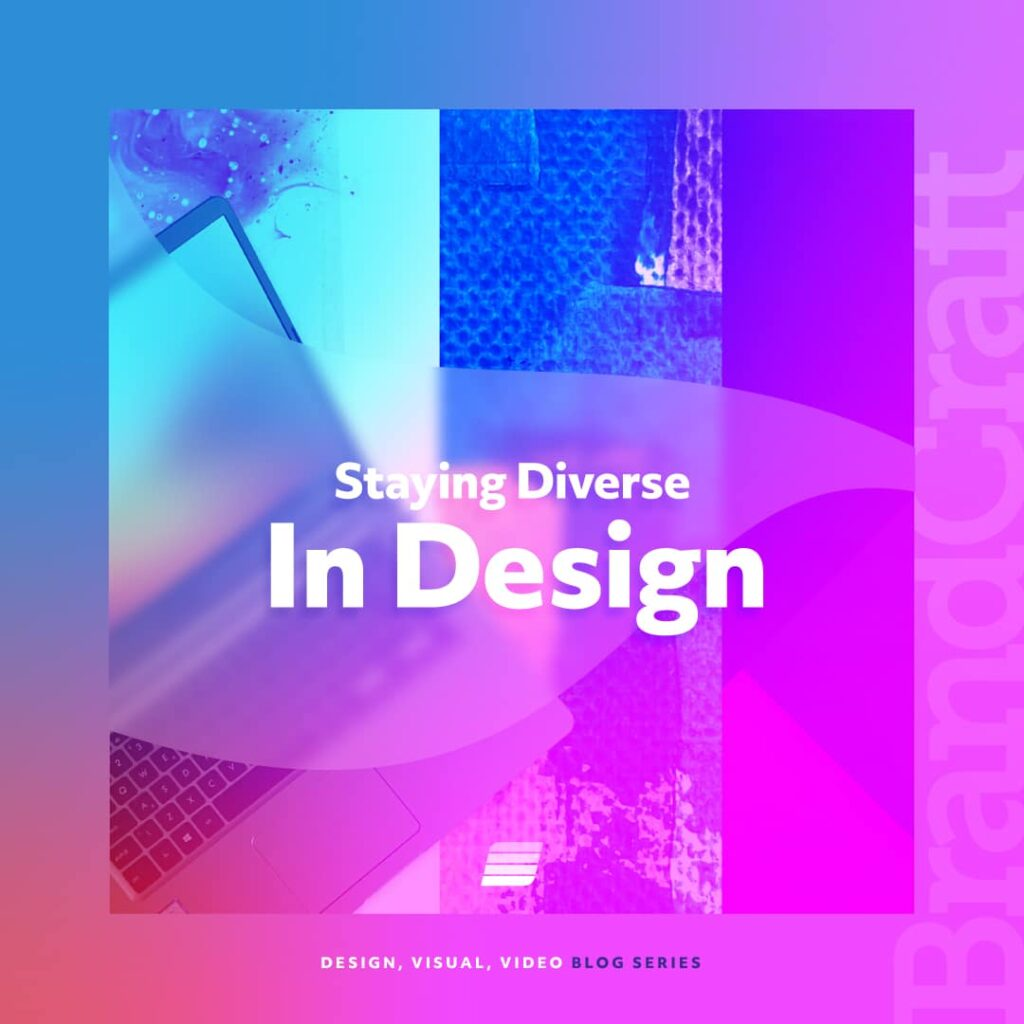 Stay diverse in design