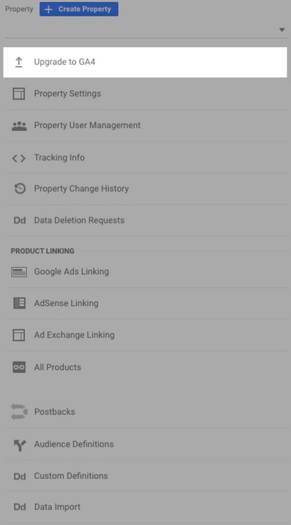 Screenshot of how to upgrade to Google Analytics 4 (GA4) from inside a Google Analytics account