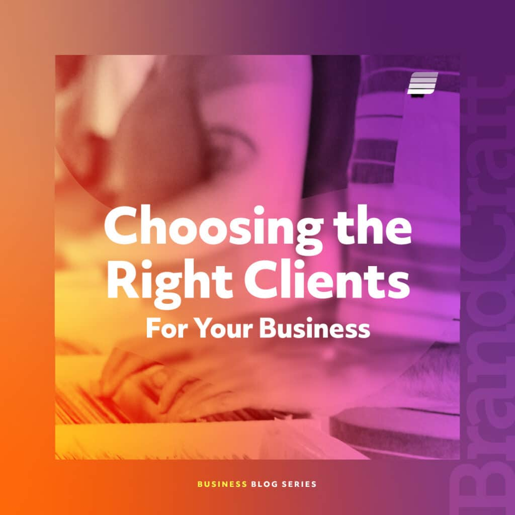 choosing the right client