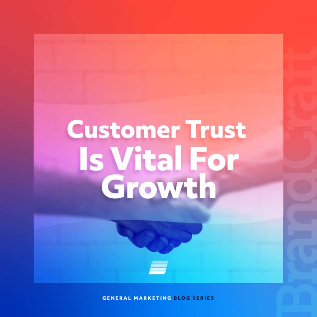 customer trust is vital for growth
