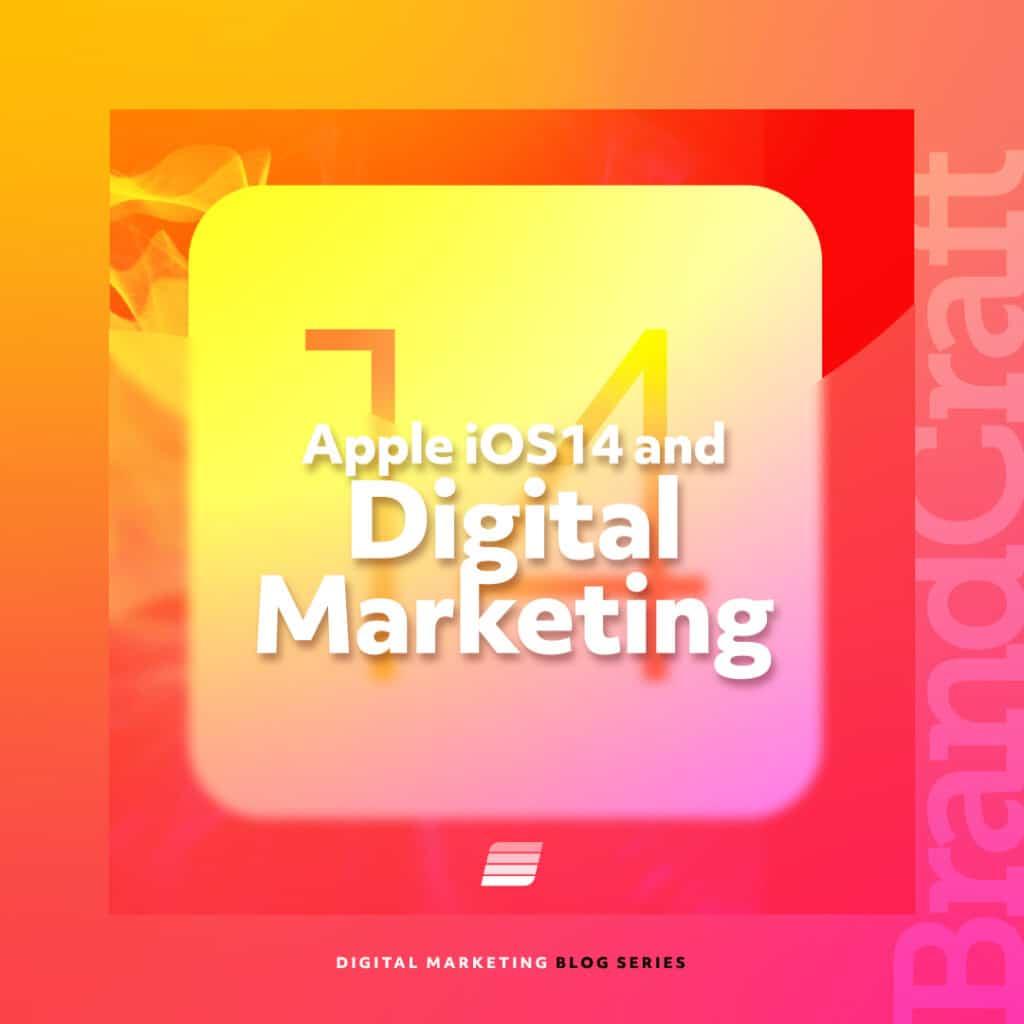 apple iOS 14 on digital marketing