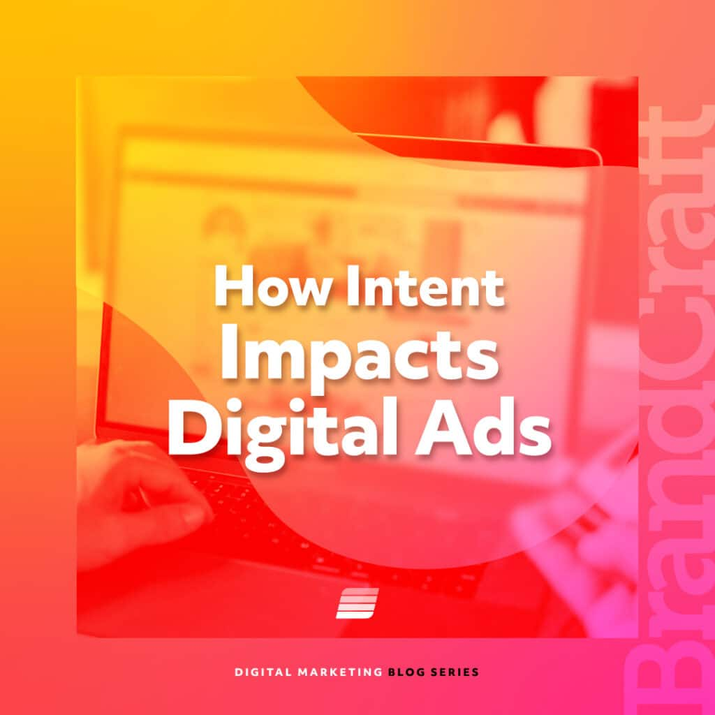how user intent impacts digital ads