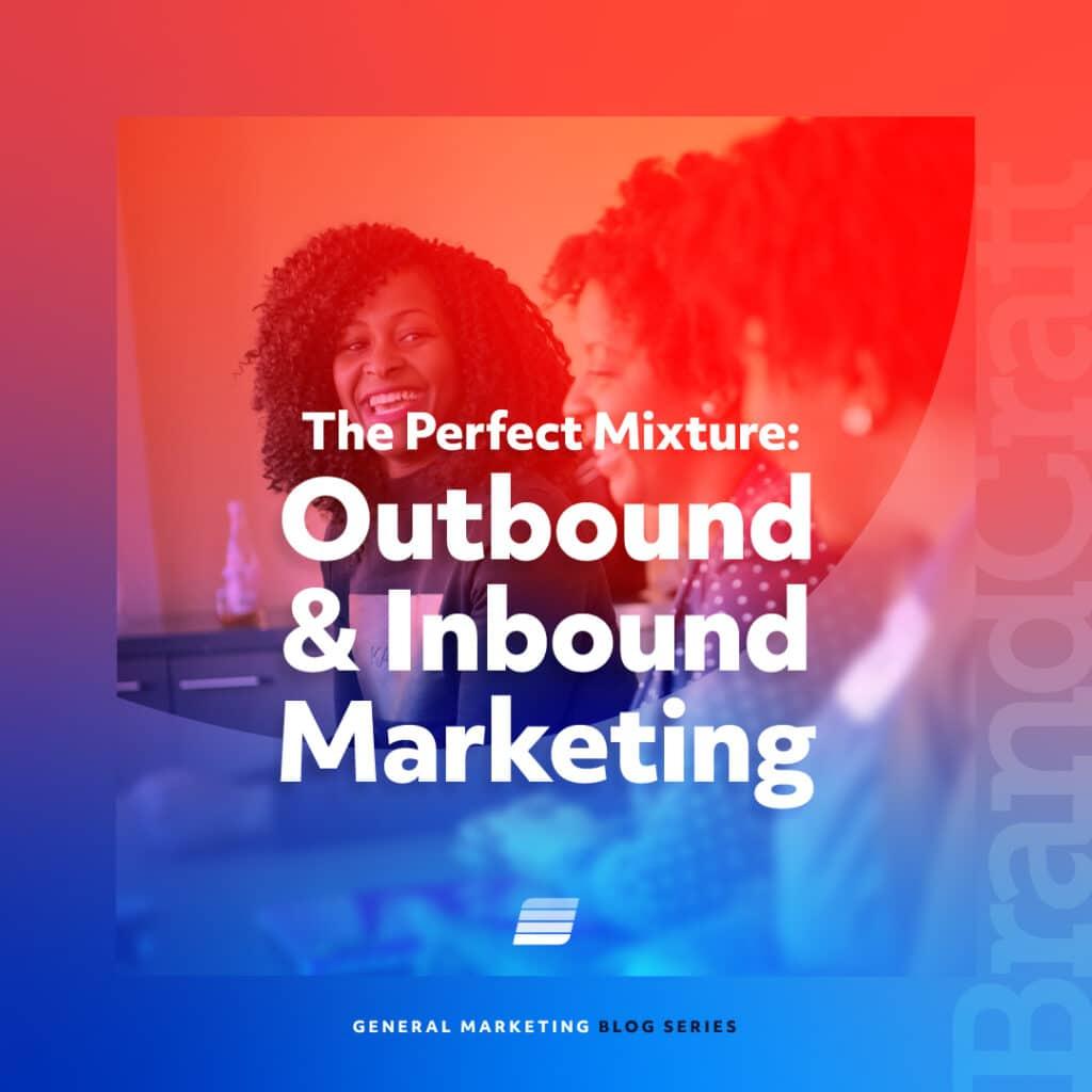 inbound and outbound marketing