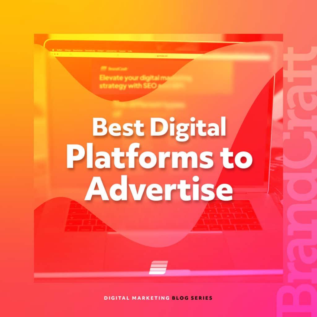 best digital platforms to advertise