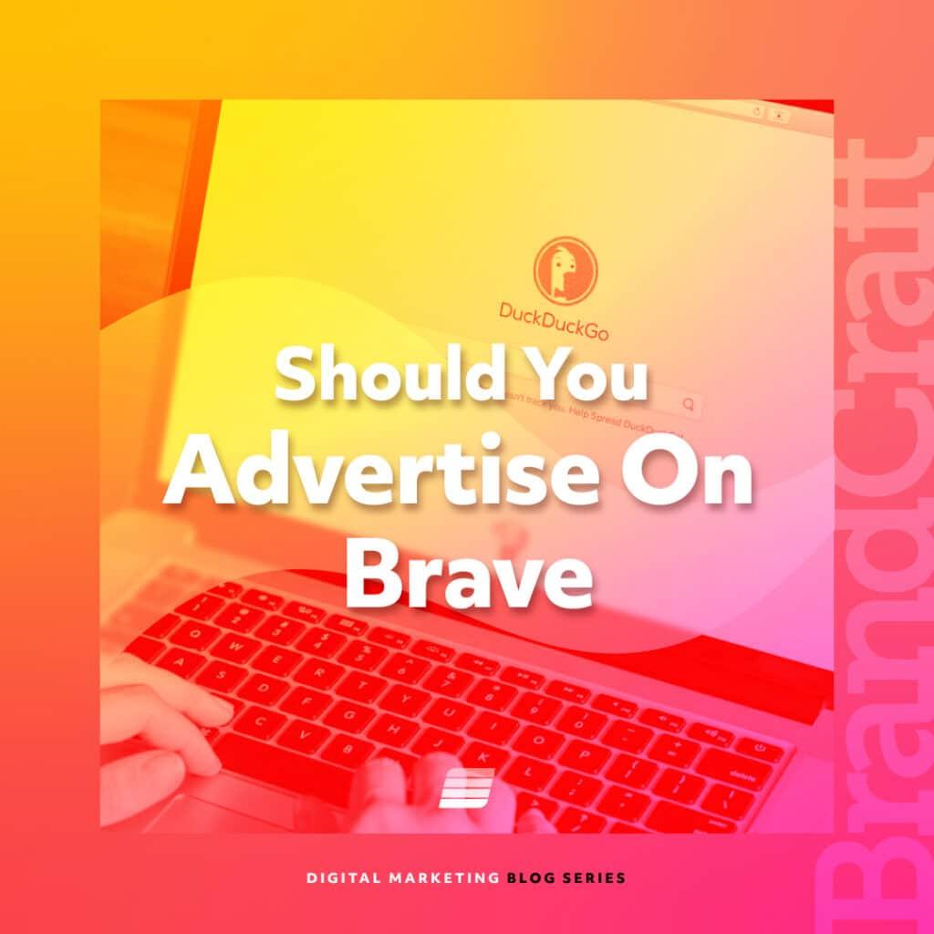 brave advertising