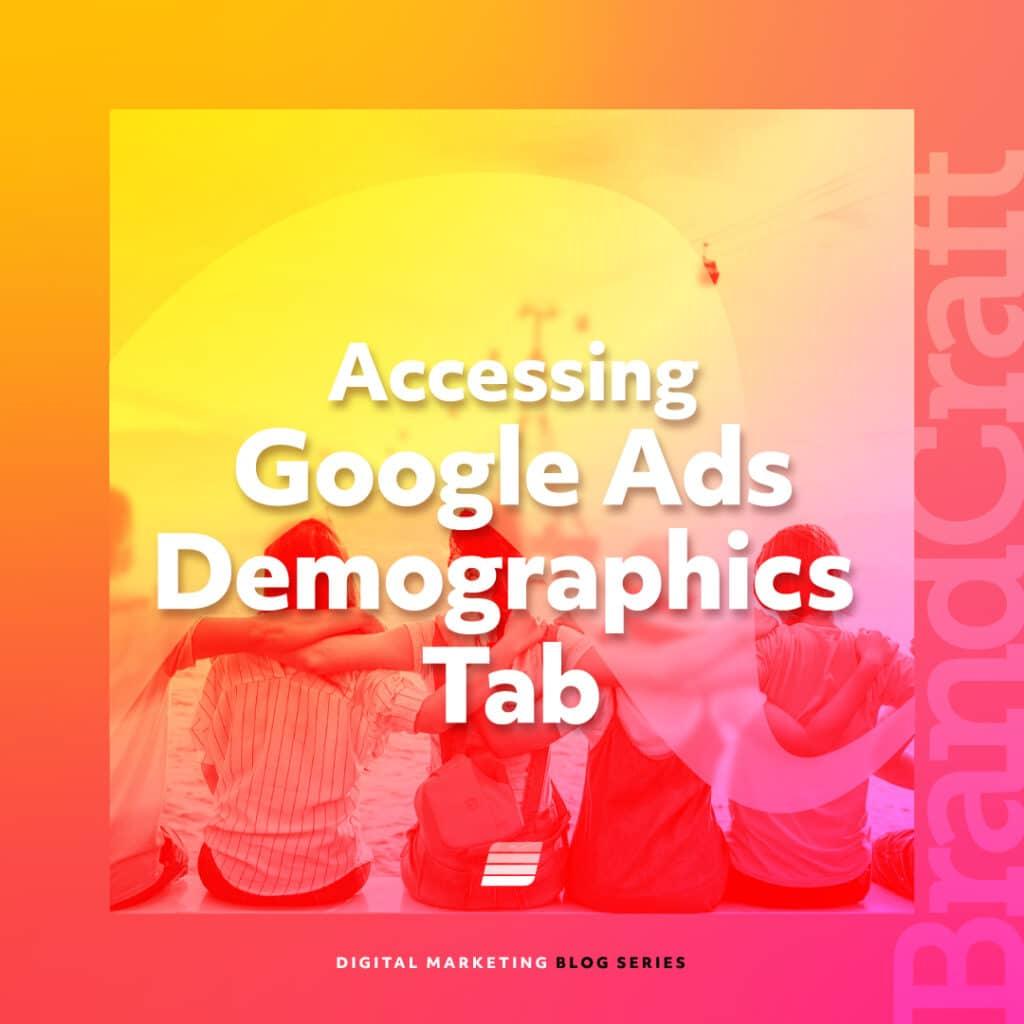 Google Ads Demographics Tab