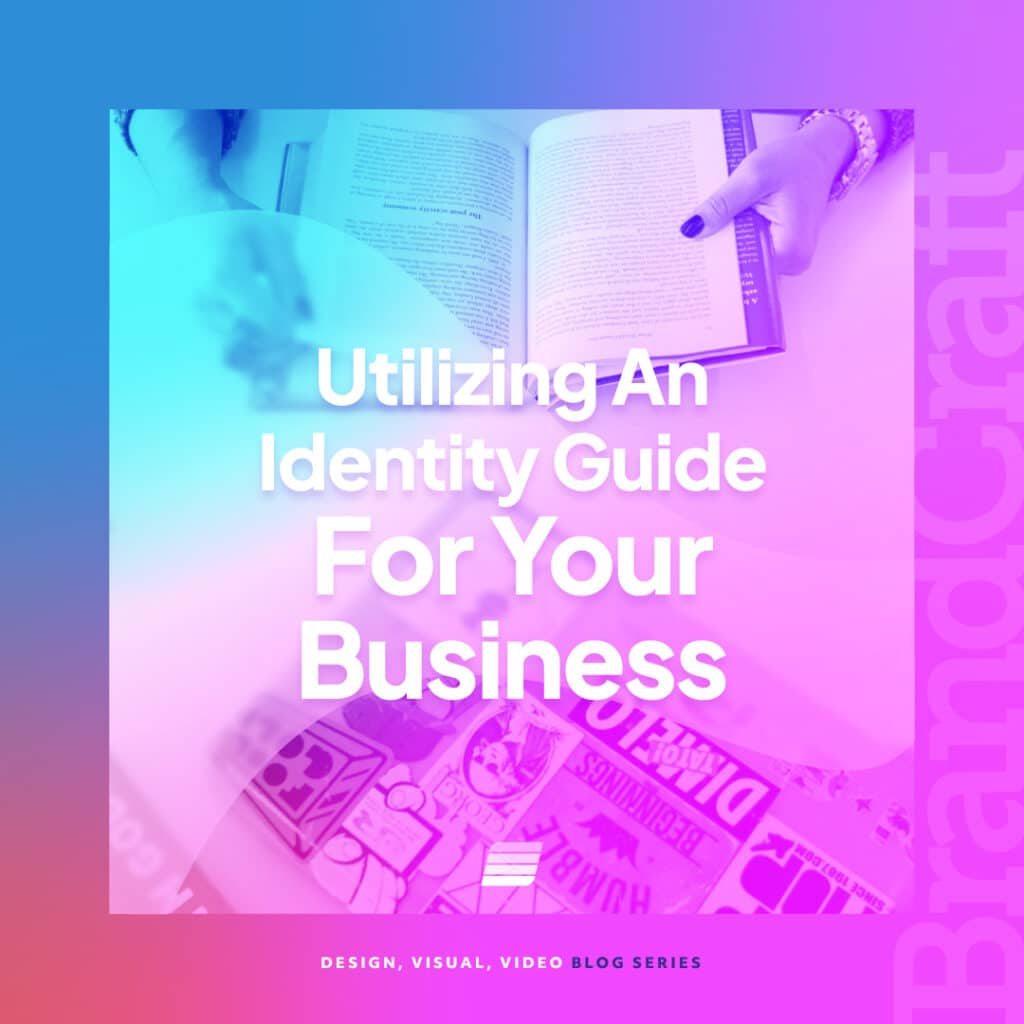 Utilizing an identity guide for your business